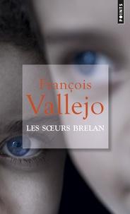 François Vallejo - Les soeurs Brelan.