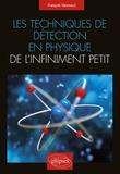 François Vannucci - Les techniques de détection en physique de l'infiniment petit.