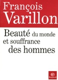 François Varillon - Beauté du monde et souffrance des hommes - Entretiens avec Charles Ehlinger.