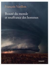 François Varillon et Charles Ehlinger - Beauté du monde et souffrance des hommes - Entretiens avec Charles Ehlinger.