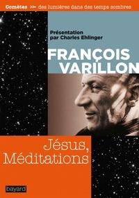 François Varillon - Jésus, méditations.