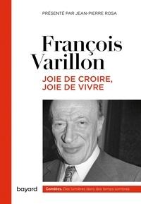 François Varillon - JOIE DE CROIRE, JOIE DE VIVRE.