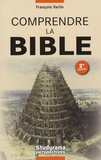 François Varlin - Comprendre la Bible.
