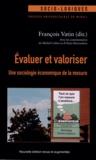 François Vatin - Evaluer et valoriser - Une sociologie économique de la mesure.