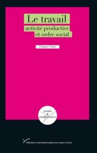 Corridashivernales.be Le travail : activité productive et ordre social Image