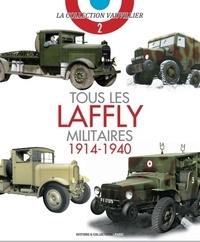 François Vauvillier - Tous les Laffly militaires (1914-1940).