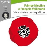 François Veillerette et Fabrice Nicolino - Nous voulons des coquelicots.