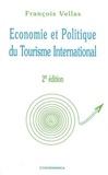 François Vellas - Economie et Politique du Tourisme International.