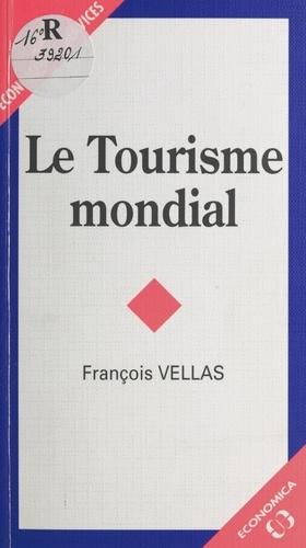 Le tourisme mondial