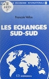 François Vellas - Les échanges Sud-Sud.