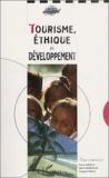 François Vellas et Pierre Amalou - Tourisme, éthique et développement.