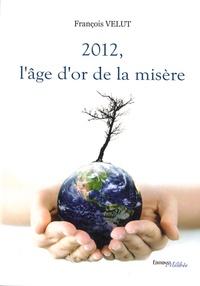 2012, lâge dor de la misère.pdf