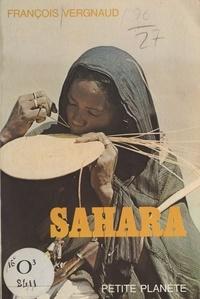 François Vergnaud et  Bernand - Sahara.