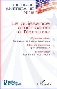 François Vergniolle de Chantal - Politique américaine N° 19 : La puissance américaine à l'épreuve.
