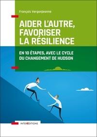 Galabria.be Aider l'autre, favoriser la résilience - En 10 étapes avec le cycle du changement d'Hudson Image