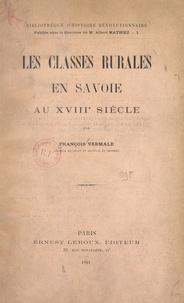 François Vermale et Albert Mathiez - Les classes rurales en Savoie au XVIIIe siècle.