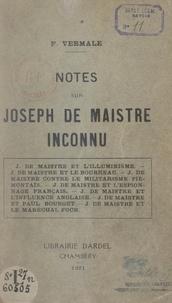 François Vermale - Notes sur Joseph de Maistre inconnu.