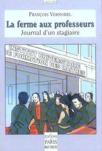 Goodtastepolice.fr La ferme aux professeurs - Journal d'un stagiaire Image