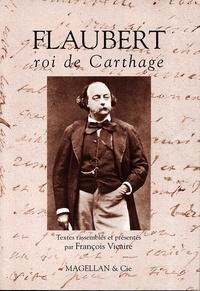 François Vicaire - Flaubert - Roi de Carthage.