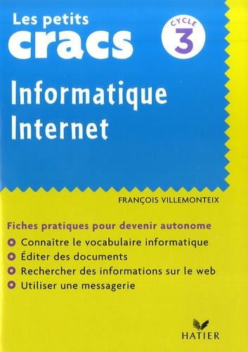 François Villemonteix - Les petits cracs cycle 3 - Informatique Internet.