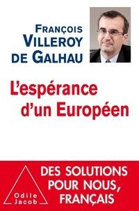 François Villeroy de Galhau - L'espérance d'un Européen.
