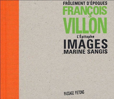 François Villon et Marine Sangis - L'Epitaphe.