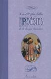 François Villon et Joachim Du Bellay - Les 101 plus belles poésies de la langue française.