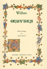 François Villon - Oeuvres - Edition bilingue.