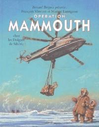 François Vincent et Maryse Lamigeon - Opération Mammouth chez les Dolgans de Sibérie.