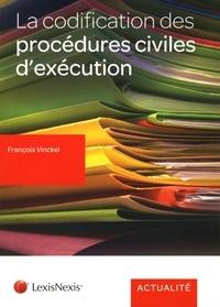 François Vinckel - La codification des procédures civiles d'exécution.