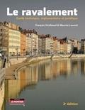 François Virolleaud et Maurice Laurent - Le ravalement - Guide technique, réglementaire et juridique.