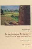 François Virot et Albert Jacquard - Les moissons de lumière - Une traversée du Haut-Atlas marocain.