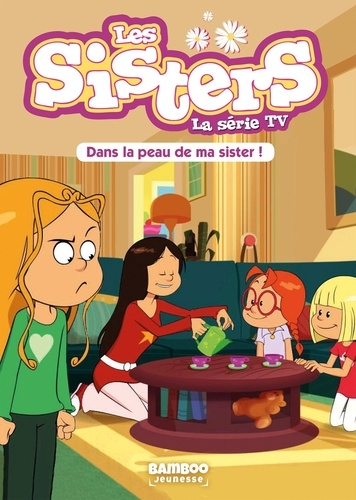 Les Sisters La Serie Tv Tome 3 Poche
