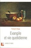 François Vouga - Evangile et vie quotidienne.