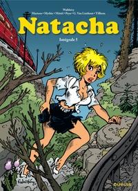 François Walthéry - Natacha l'Intégrale Tome 5 : Cauchemirage ; La ceinture de Cherchemidi ; L'ange blond - 1989-1994.