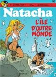 François Walthéry et  Will - Natacha Tome 10 : L'île d'outre-monde.