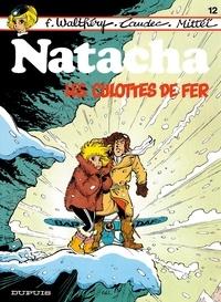 François Walthéry et  Laudec - Natacha Tome 12 : Les culottes de fer.