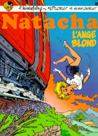François Walthéry et Maurice Tillieux - Natacha Tome 16 : L'ange blond.