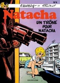 François Walthéry et Maurice Tillieux - Natacha Tome 4 : Un trône pour Natacha.