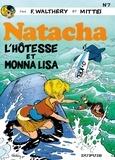 François Walthéry et Pierre Seron - Natacha Tome 7 : L'hôtesse et Monna Lisa.