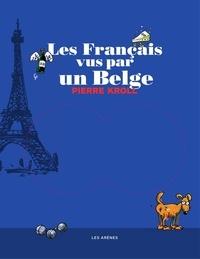François Warzala et Thomas Legrand - Les Français vus par un belge.