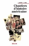 François Weil et Jean Heffer - Chantiers d'histoire américaine.