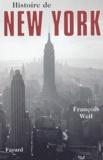 François Weil - Histoire de New York.