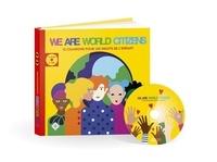 François Welgryn et Marc Demais - We Are World Citizens - 12 chansons pour les droits de l'enfant. 1 CD audio