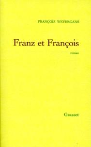 François Weyergans - Franz et François.