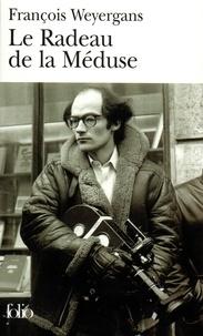 François Weyergans - Le Radeau de la méduse.