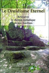 Galabria.be Le Druidisme Eternel - Retrouver le chemin initiatique de nos ancêtres Image