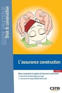 François-Xavier Ajaccio - L'assurance construction - Mieux comprendre le système de l'assurance construction.