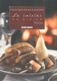 François-Xavier Allonneau - La cuisine du gibier.