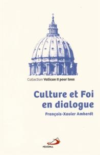 Culture et Foi en dialogue - François-Xavier Amherdt |